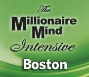 Millionaire Mind Intensive Boston