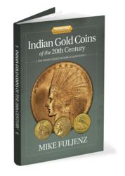 Mike Fuljenz, Indian Gold Coins book, Rare Gold Coins, America's Gold Expert