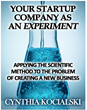 Your Start-Up Company as an Experiment eBook