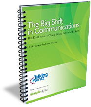 Big Shift in Cloud Communications