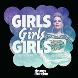 """Drums Of London - """"Girls Girls Girls"""" Cover"""