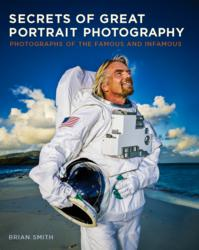 Celebrity Portrait Photographer Brian Smith's Secrets of Great Portrait Photography
