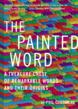 "Viva Editions: Books for Inspired Living's ""The Painted Word"" Available as an Audio Book Today"