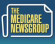 Medicare NewsDigest, A New Medicare NewsGroup Website, Targets Broader Audiences