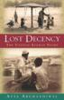 Announcing the Publication of Lost Decency: The Untold Afghan Story by...