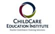 Childcare Education Institute and the Council for Professional...
