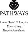 Pathways Home Health, Hospice & Private Duty