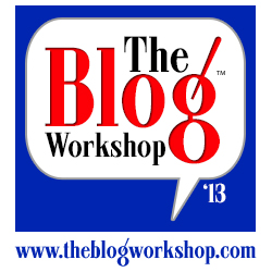 "Blogging Conference, Blogger's Workshop, Blog Webinar, ""My First Blog Conference"", Blog Conferences In 2013, Blogging Webinars, Monetizing Your Blog."