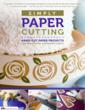 Paper crafting artist Anna Bondoc reveals her techniques for using a knife like a drawing instrument to create everything from stationery to gift tags in a new book from Design Originals, Simply Paper Cutting.