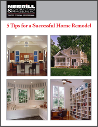 home remodeling e-guide from Merrill Contracting & Remodeling