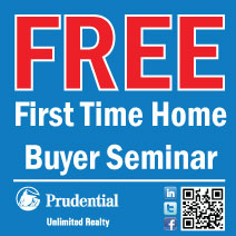 FREE First Time Home Buyer Seminars Prudential Unlimited Realty