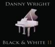 Picture of the updated Black & White II, from Danny Wright's most famous series of piano albums.