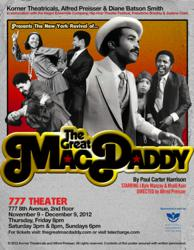 Award Winning Musical, The Great MacDaddy Returns to the Broadway Theater District for the first time in 35 years in Major Revival