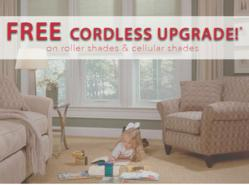 Free Cordless Upgrade for National Window Covering Safety Month throughout October.