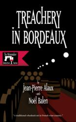The Winemaker Detective, by Jean-Pierre Alaux and Noël Balen