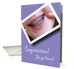 Congratulations on Getting Braces Cards