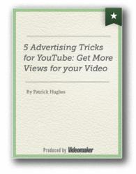 Learn 5 Advertising Tricks for YouTube: Get More Views for your Video