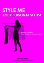 Style Me an ebook by Michaela Jedinak personal stylist and Joy of Clothes founder