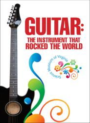 Guitar : The Instrument that Rocked the World