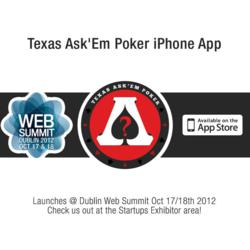 OteetO Ltd., the Irish social games developer, to launch first iPhone app for Texas Ask'Em Poker (poker with a trivia twist) at The Web Summit