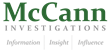McCann Investigations Researches Backgrounds and Corporate Intelligence for Fraud Cases
