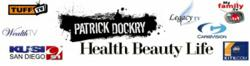 """Patrick Dockry Health Beauty Life"" and ABC, NBC, CBS Affiliate Networks"