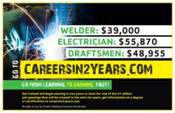Careers in 2 Years is a workforce development awareness campaign focused on technical training.