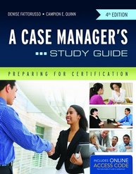 A Case Manager's Study Guide, Fourth Edition
