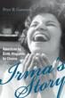 "New book ""Irma's Story: American by Birth, Hispanic by Choice,"" A..."
