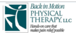 Back in Motion Physical Therapy to Open New Clinic