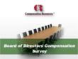 Compensation Resources, Inc. Opens Participation in its 2012 Board of Directors Compensation Survey