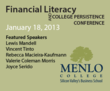 Financial Literacy and College Persistence Conference at Menlo...