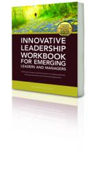 Innovative Leadership Workbook for Emerging Leaders and Managers