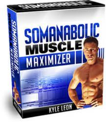Kyle Leon's Somanabolic Muscle Maximizer