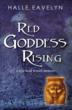 Red Goddess Rising is a spiritual tourism memoir by Halle Eavelyn.  www.halleeavelyn.com.