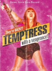 Temptress Back with a Vengeance