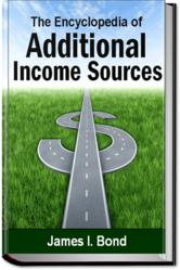 gI 85530 Addit Income Cover hardbackfront Just Released: Income Sources Encyclopedia  the First Ever Guide to Everything from Starting a Business, Free Money, Donating Sperm and More (AddIncomeSources.com)