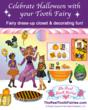 The Tooth Fairy Celebrates an Interactive Halloween With Earthie Kids