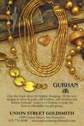 San Francisco's Custom Jewelry Store Union Street Goldsmith Holds Trunk Show with Designer Gurhan