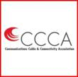 CCCA Cites Potential Legal Liabilities for Manufacturers and Installers of Category Communications Cables Made with Copper Clad Aluminum Conductors