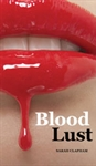 "Front cover image of ""Blood Lust"" the erotic Vampire novel from U Star Erotic"