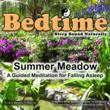 bedtime zen summer meadow sleep meditation