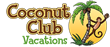 Coconut Club Vacations Details Important Considerations for...