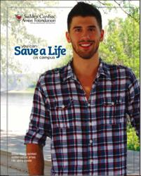 You Can Save a Life on Campus, by the Sudden Cardiac Arrest Foundation