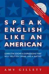 Speak English Like an American: ESL Book and Audio CD