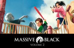 Massive Black volume 2