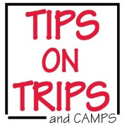 Tips On Trips And Camps
