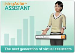 Living Actor Assistant, the Next Generation of Virtual Assistants
