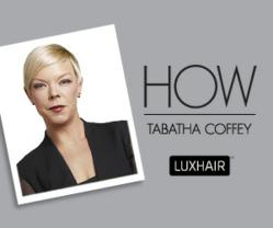 Tabatha Coffey LUXHAIR HOW Hair Extensions