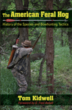 Longtime Bowhunter Shares Feral Hog Expertise; New Release by Tom...